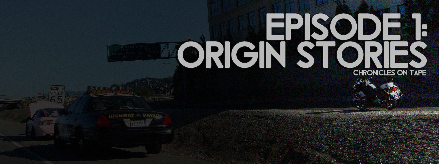 Chronicles On Tape Podcast Episode 1: Origin Stories…