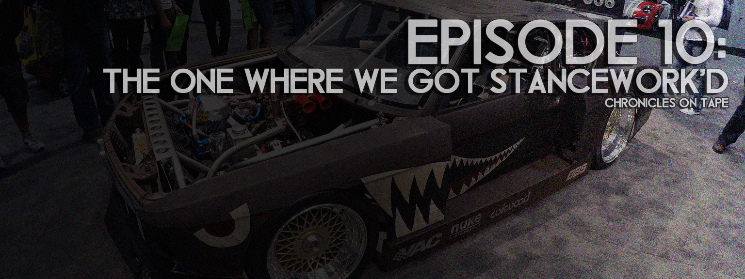 Chronicles On Tape Podcast Episode 10: The One Where We Got Stancework'd…