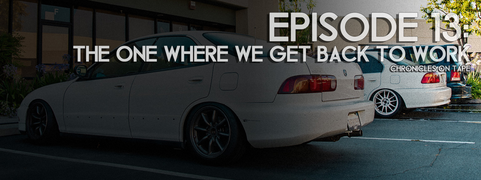 Chronicles On Tape Podcast Episode 13: The One Where We Get Back To Work…