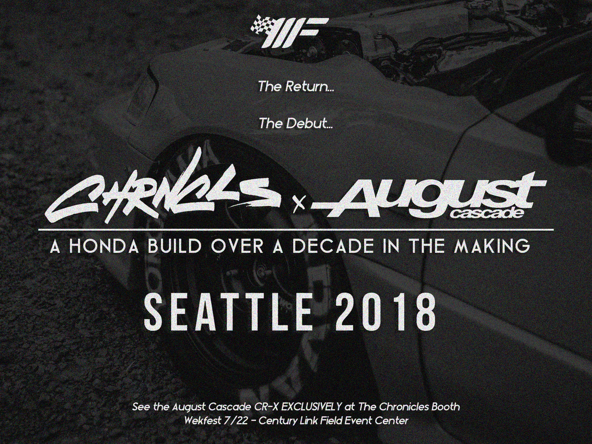 Chronicles x August Cascade for Wekfest Seattle 2018…