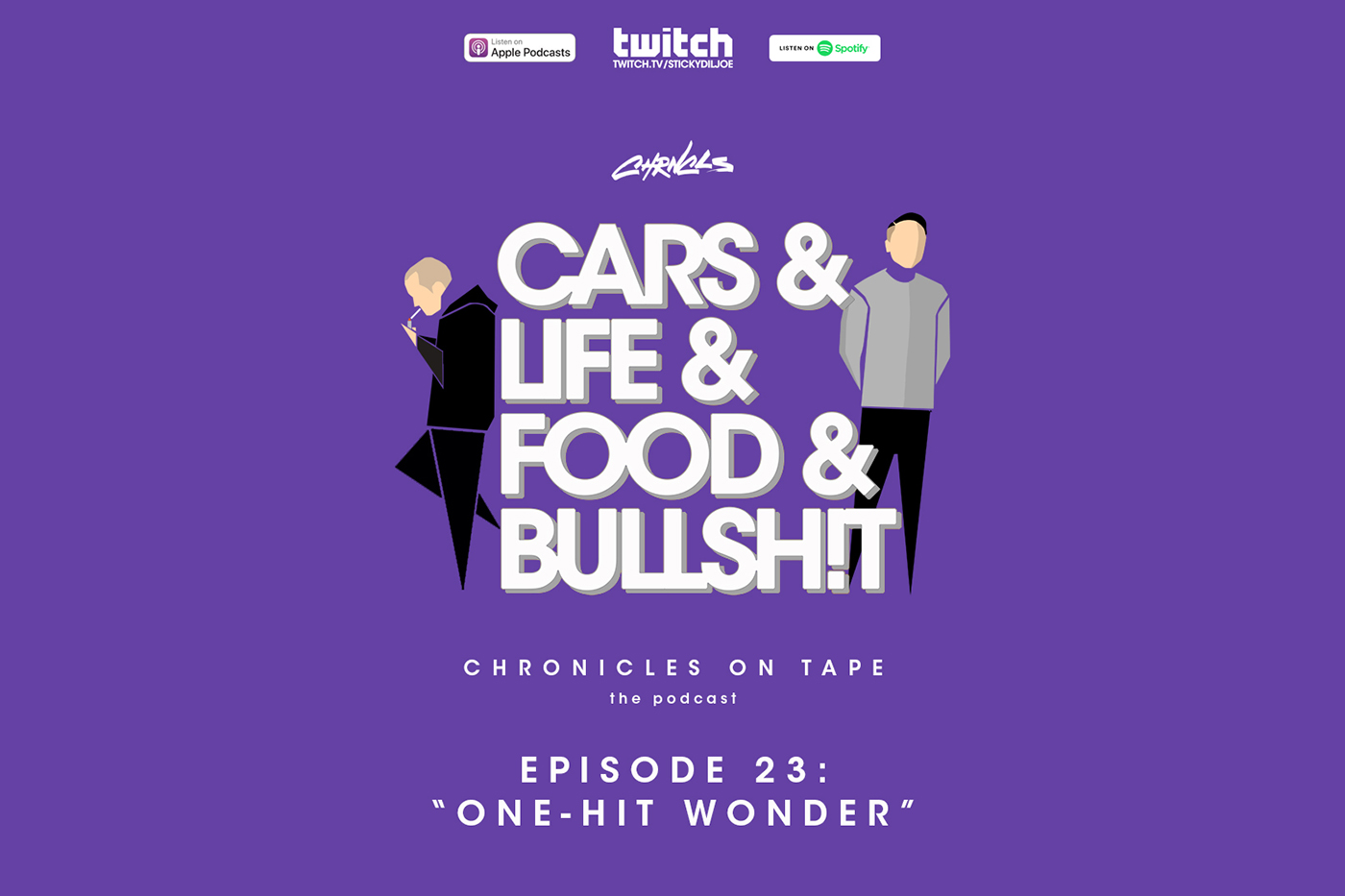 "Chronicles On Tape Podcast Episode 23: ""One-Hit Wonder"""